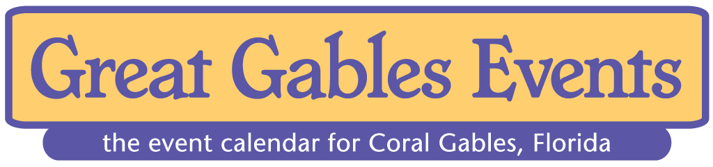 Great Gables Events - the cultural calendar for Coral Gables, Florida