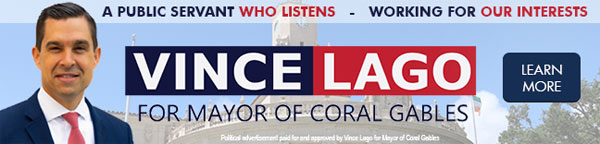 Vince Lago for Mayor of Coral Gables