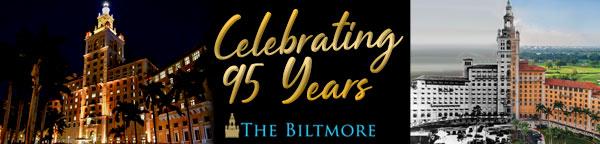 Biltmore Hotel - Celebrating 95 Years