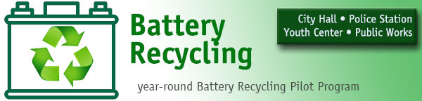 Battery Recycling - Pilot Program