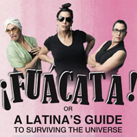 Actors' Playhouse at the Miracle Theatre presents ¡FUÁCATA!