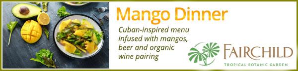 Mango Dinner at Fairchild Garden