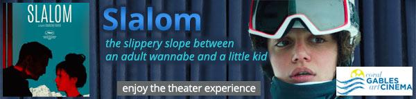 Slalom at Gables Cinema