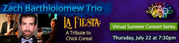 Zach Barthlolomew Trio - La Fiesta: A Tribute to Chick Corea!